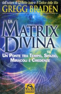 Matrix Divina di Gregg Braden