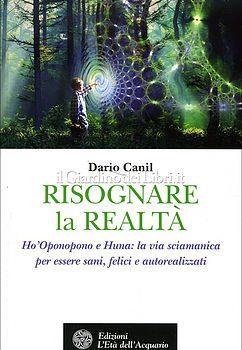 Risognare la Realtà di Dario Canil