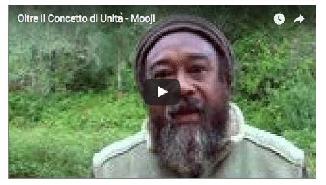 Oltre il concetto di Unità – Mooji