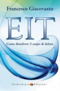 EIT Come dissolvere il corpo di dolore
