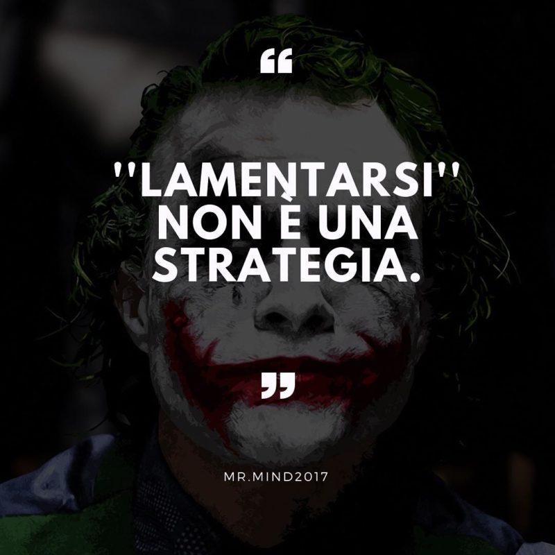 lamentarsi non è una strategia