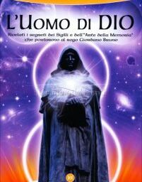 Giordano Bruno l'uomo di Dio