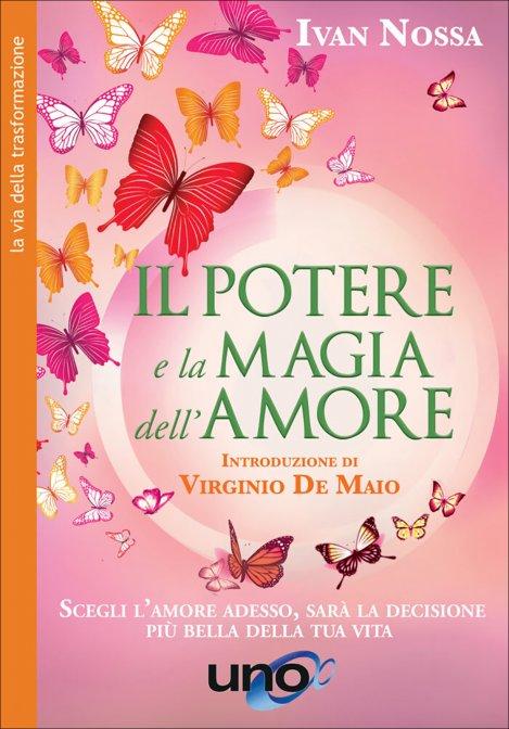 il potere e la magia dell'Amore ivan Nossa