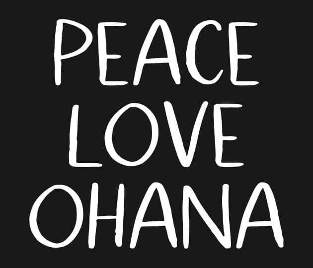 Ohana peace and love